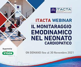 ITACTA WEBINAR<br>Il Monitaraggio Emodinamico nel Neonato Cardiopatico<br>On Demand fino al 30 novembre 2021