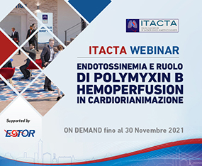 ITACTA WEBINAR<br>Endotossinemia e Ruolo di Polymyxin B Hemoperfusion in Cardiorianimazione<br>On Demand fino al 30 novembre 2021